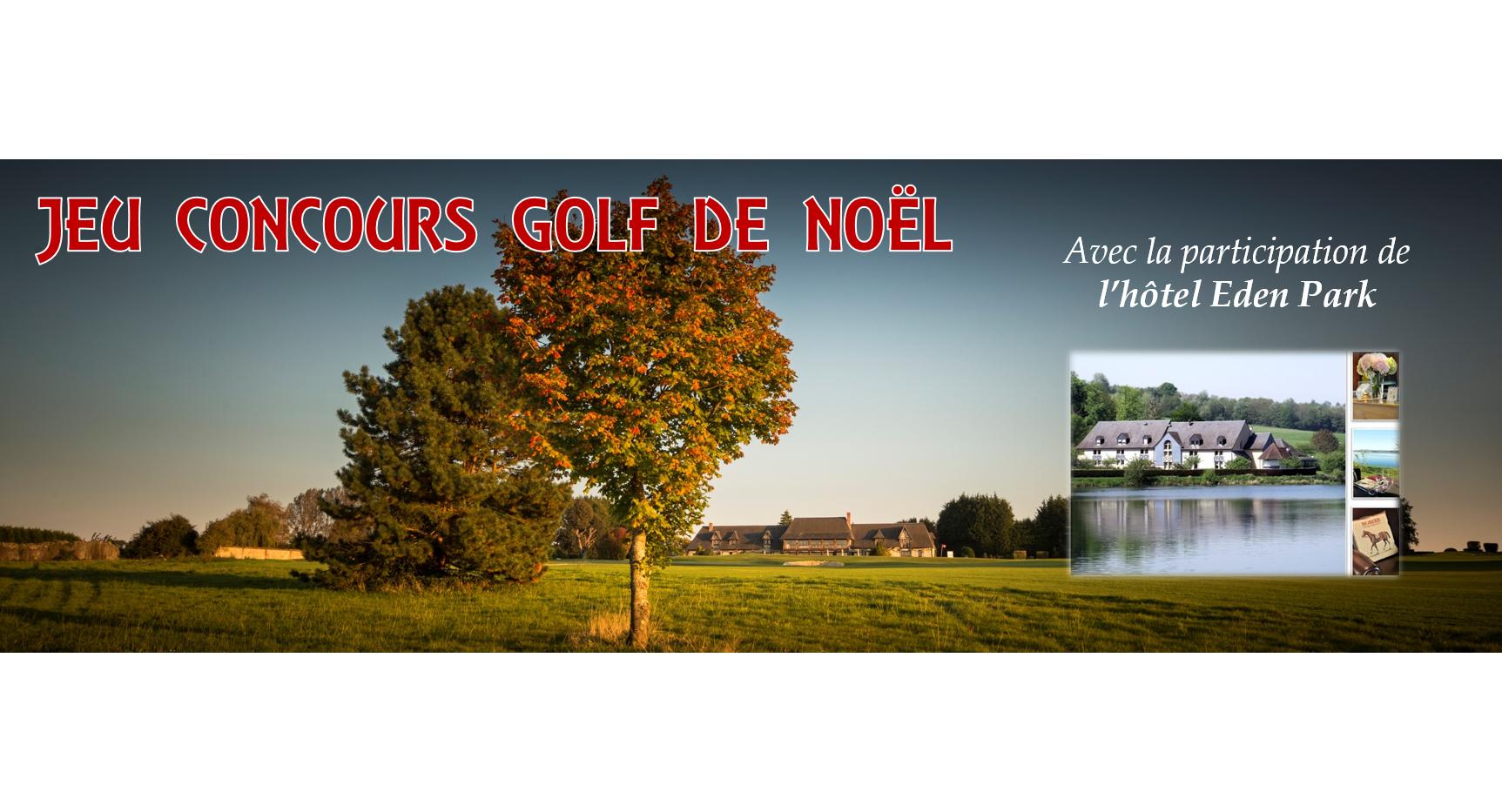 jeu concours golf de no l golf deauville saint gatien. Black Bedroom Furniture Sets. Home Design Ideas